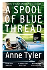 A Spool of Blue Thread Kindle Edition