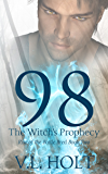 98: The Witch's Prophecy (Rise of the Battle Bred Book 2)