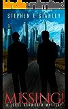 Missing!: A Jesse Ashworth Mystery (The Jesse Ashworth Mysteries Book 8) (English Edition)