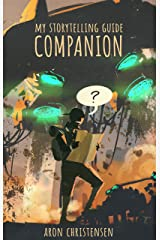 My Storytelling Guide Companion (My Storytelling Guides Book 2) Kindle Edition