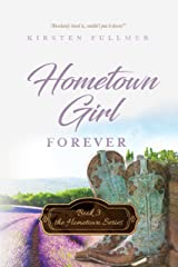 Hometown Girl Forever (Hometown Series Book 3) Kindle Edition