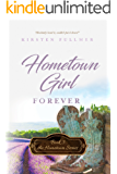 Hometown Girl Forever (Hometown Series Book 3)