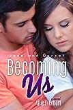 Becoming Us (The Jade Series #7)