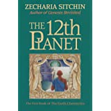The 12th Planet (Book I) (Earth Chronicles 1)