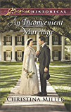 An Inconvenient Marriage (Love Inspired Historical)