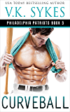 Curveball (The Philadelphia Patriots Book 3)