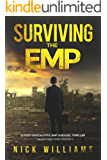 Surviving The EMP: A Post-Apocalyptic EMP Survival Thriller (The EMP Brothers Series Book 1)