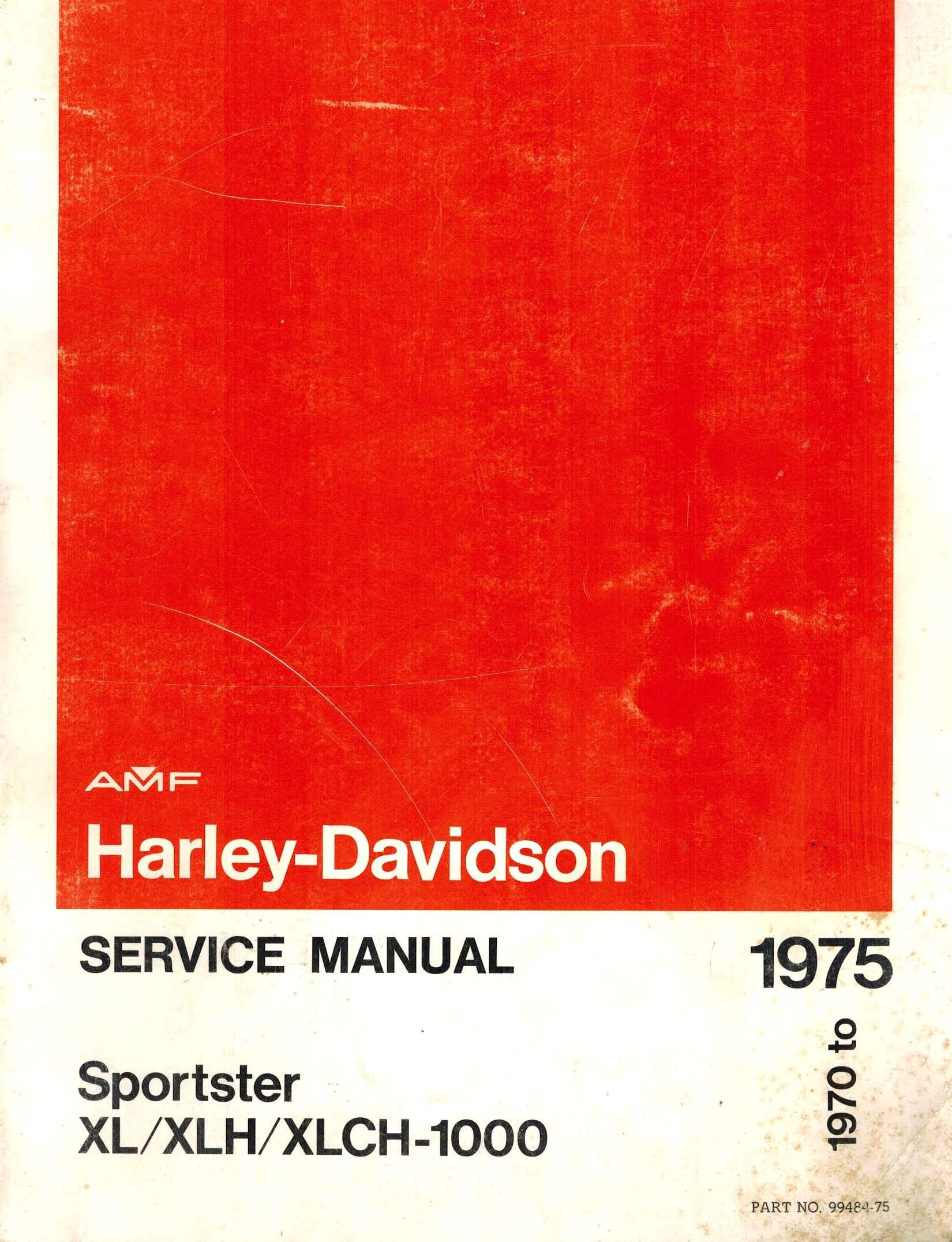Harley Davidson Service Manual 1970 to 1975 Sportster Xl/xlh/xlch-1000:  Amazon.com: Books