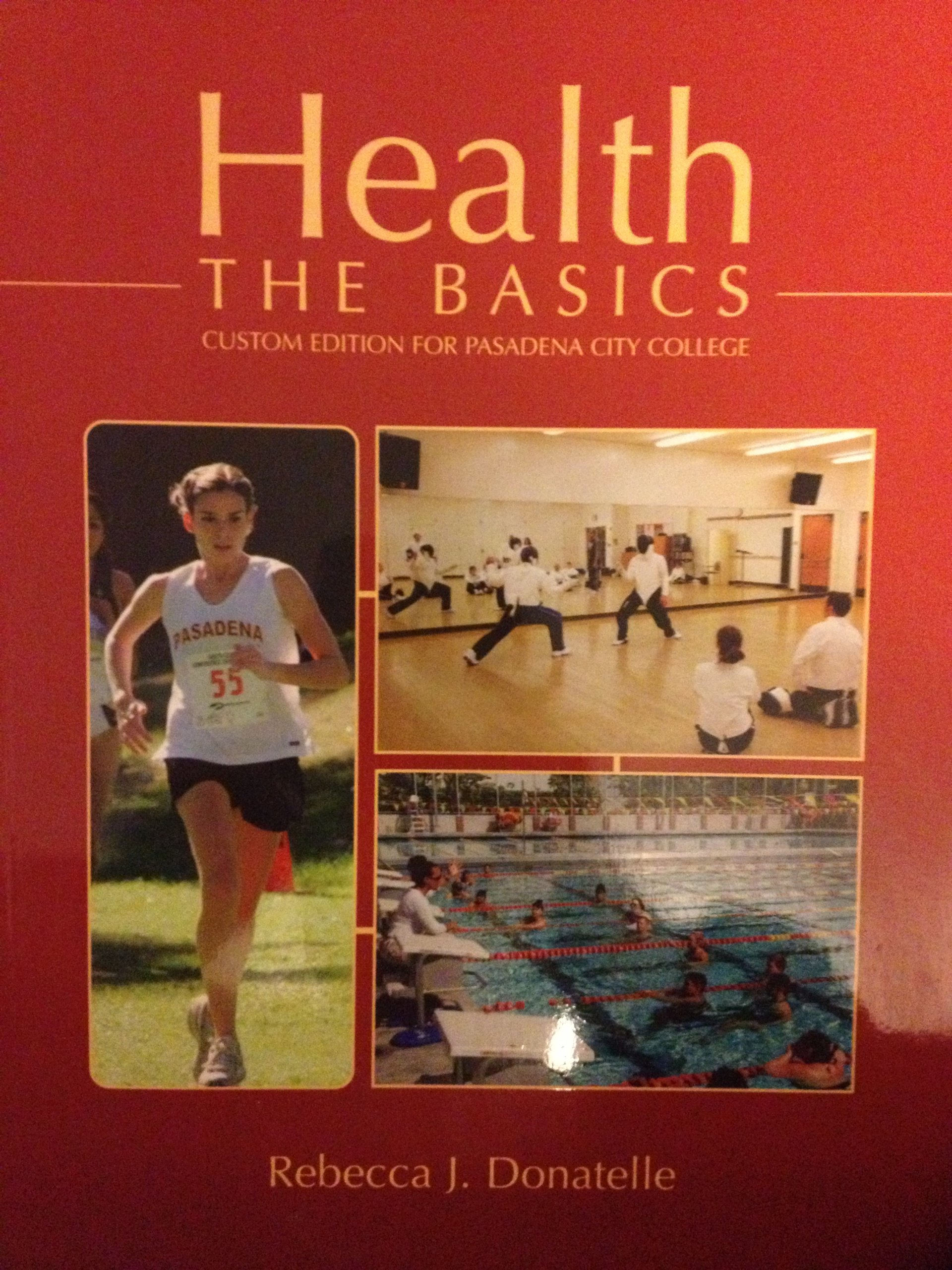 Health the basics custom edition for pasadena city college health the basics custom edition for pasadena city college donatelle 9780536570680 amazon books fandeluxe