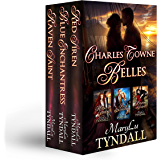 Charles Towne Belles: Books 1-3: Three Historical Romance Adventures in One Set