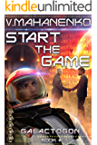 Start The Game (Galactogon: Book #1) LitRPG series