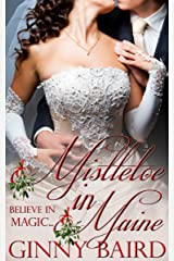Mistletoe in Maine (Holiday Brides Series Book 3) Kindle Edition