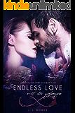 ENDLESS LOVE: mit dir gefangen (German Edition)