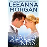 Sealed with a Kiss: A Small Town Christmas Romance (Emerald Lake Billionaires Book 1)