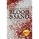 Blood & Sand: The First Book of Rue (The Books of Rue 1)