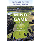 Mind Game: The Secrets of Golf's Winners (English Edition)