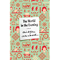 The World in the Evening: A Novel (FSG Classics) (English Edition)