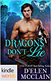 Paranormal Dating Agency: Dragons Don't Lie (Kindle Worlds Novella) (Fire Chronicles Book 5)