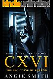 CXVI The Beginning of the End: A gripping murder mystery and suspense thriller (CXVI BOOK 1) (CXVI Trilogy)