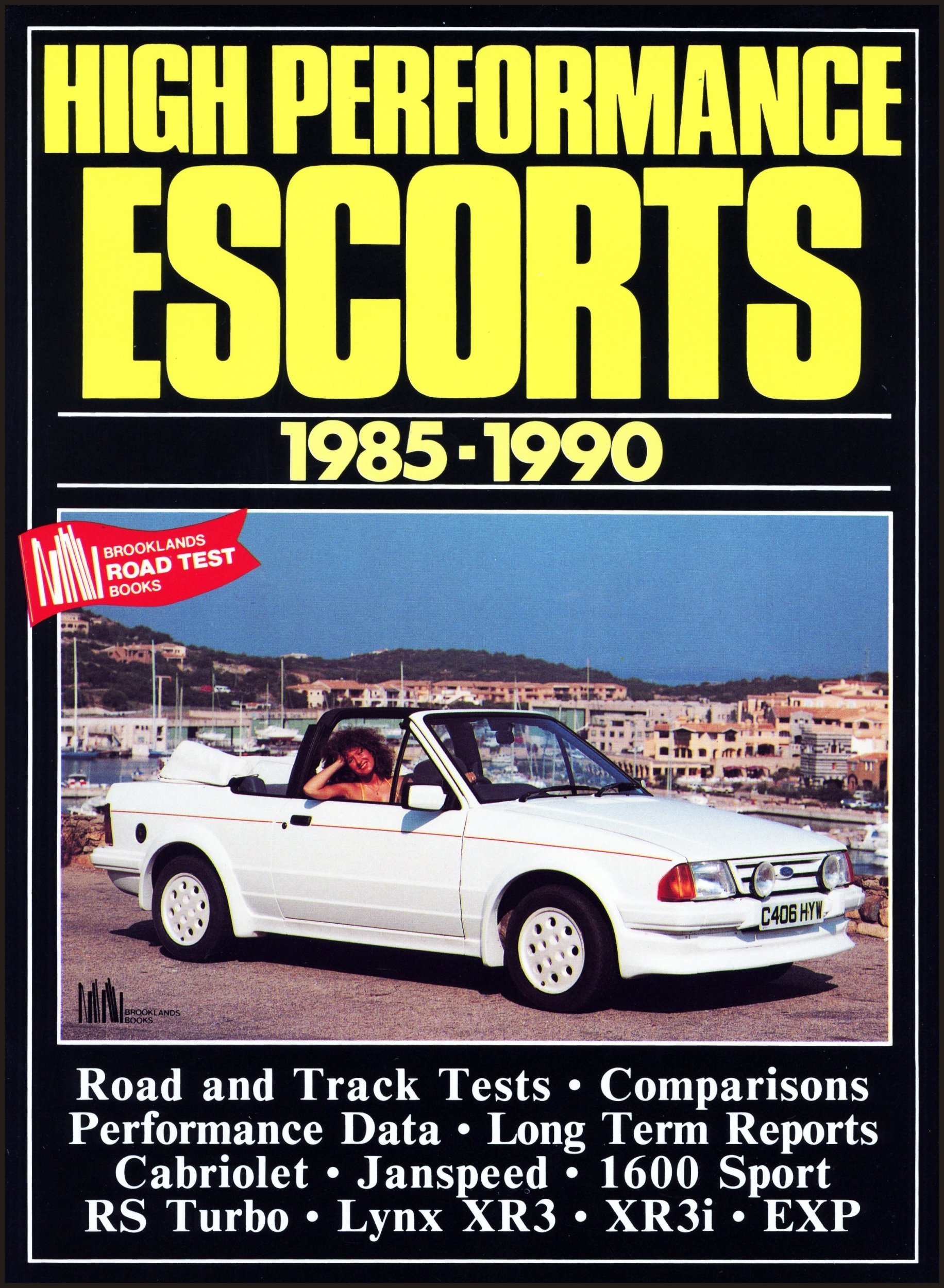 Ford High Performance Escorts, 1980-90 Brooklands Books Road Tests Series: Amazon.es: R. M. Clarke: Libros en idiomas extranjeros