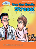 You Can Handle Stress! A Winning Skills Book