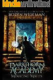 Menacing Misfits: An Epic Fantasy Adventure (Darkthorn Academy Book 1)