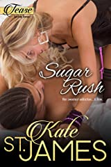 Sugar Rush (TEASE Sizzling Romps Book 2) Kindle Edition