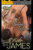 Sugar Rush (TEASE Sizzling Romps Book 2)