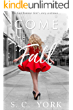 COME THE FALL (The Last Summer Girl Book 3)