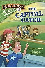 Ballpark Mysteries #13: The Capital Catch Kindle Edition