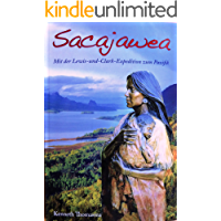 Sacajawea, Mit der Lewis-und-Clark-Expedition zum Pazifik