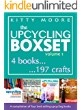 Upcycling Crafts: A Compilation of 197 Popular Upcycling Crafts for Beginners (English Edition)