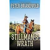 Stillman's Wrath (A Sheriff Ben Stillman Western)