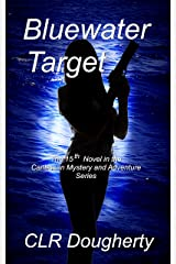Bluewater Target: The 15th Novel in the Caribbean Mystery and Adventure Series (Bluewater Thrillers)