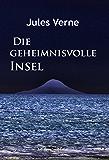 Die geheimnisvolle Insel (German Edition)