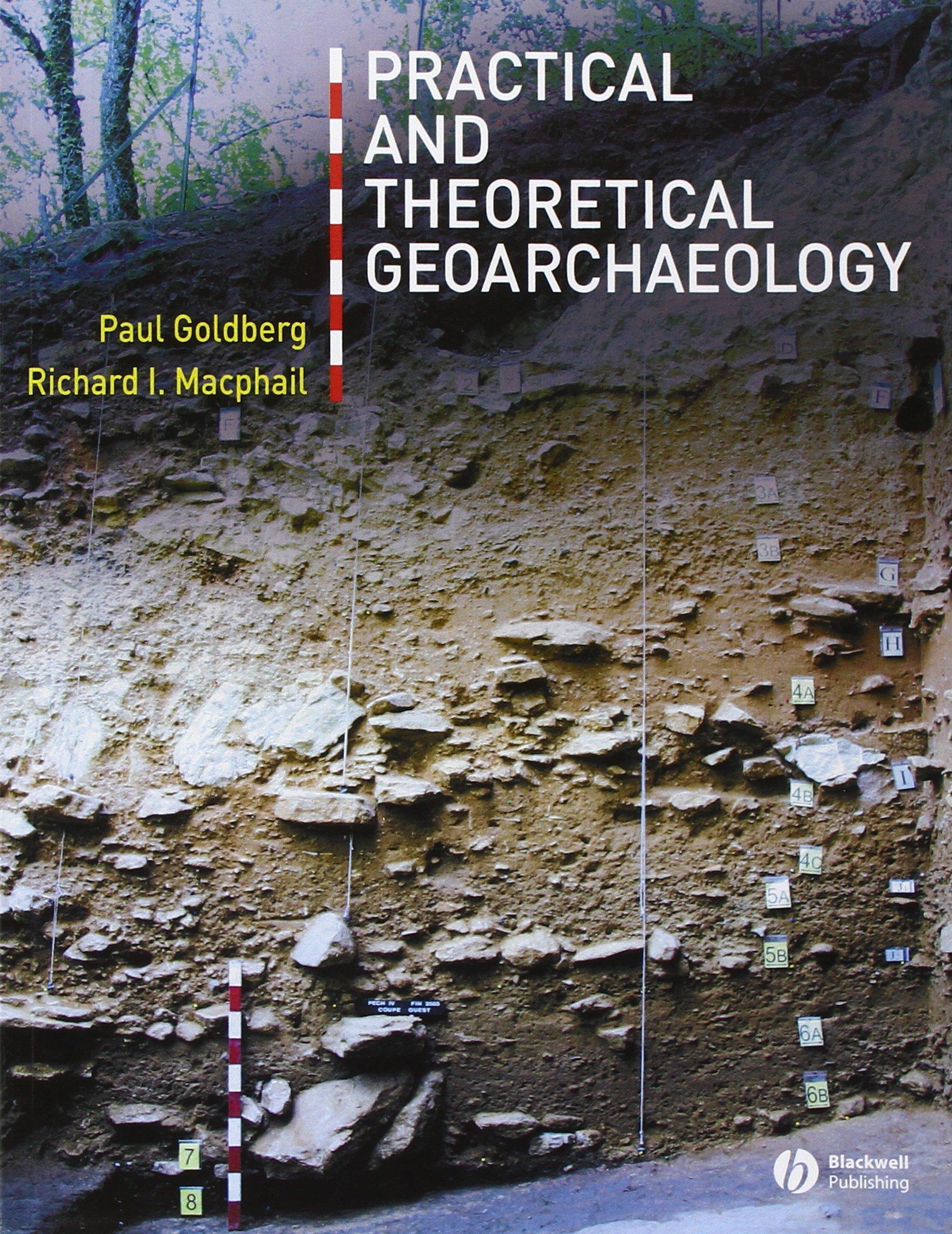 Practical and theoretical geoarchaeology: amazon.co.uk: paul ...