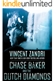 Chase Baker and the Dutch Diamonds: A Chase Baker Thriller Book 10 (English Edition)