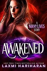 Awakened (Many Lives Book 1) Kindle Edition