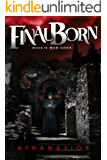 Final Born - Book I: Mad Gods: Final Born - Book I