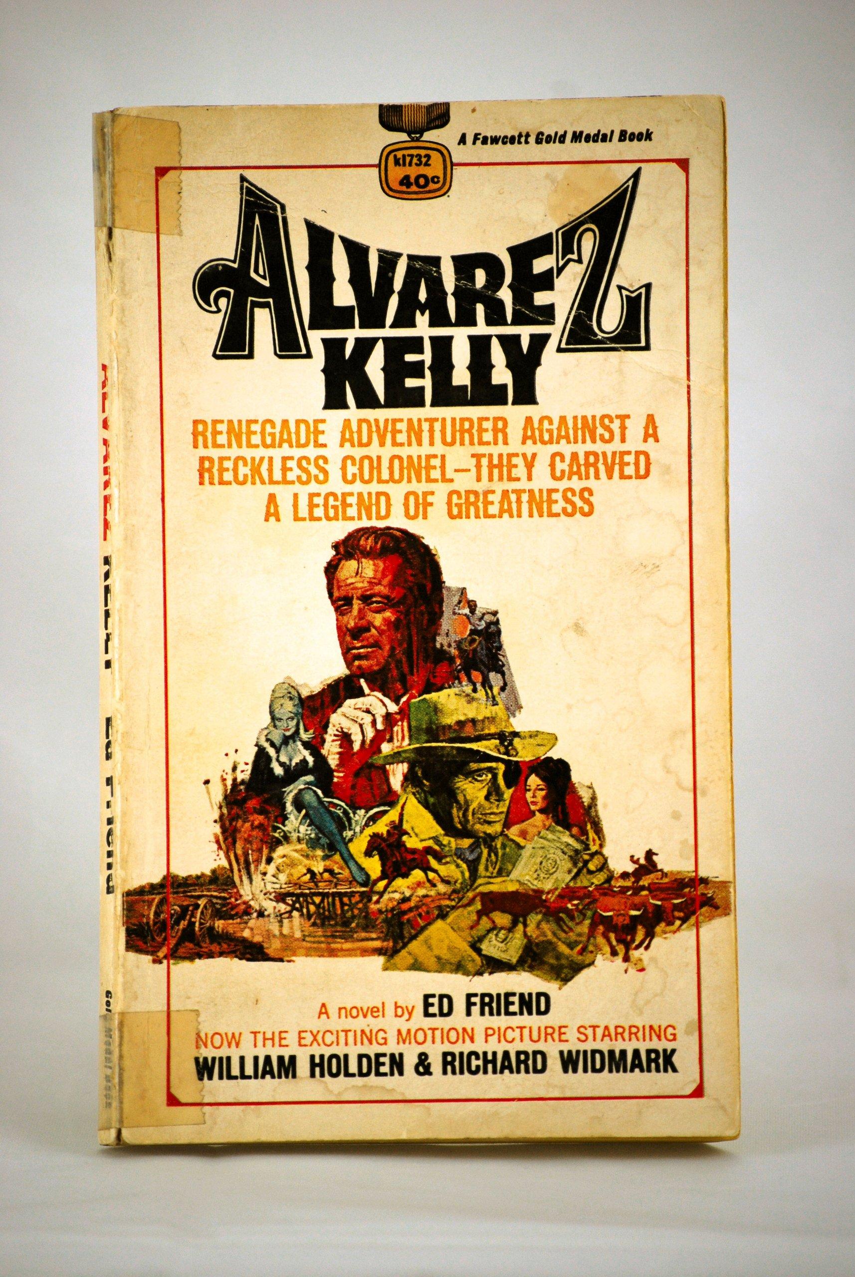 Alvarez Kelly: Ed Friend: Amazon.com: Books