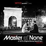 Master of None Season 2 (A Netflix Original Series Soundtrack)