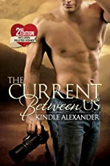 The Current Between Us Kindle Edition