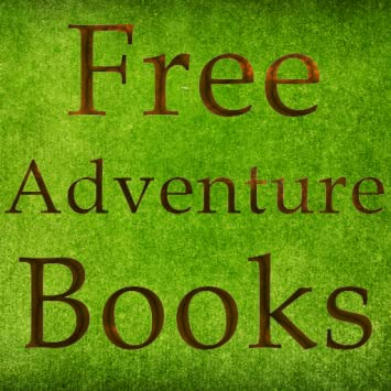 Amazon Com Free Adventure Books For Kindle Uk Free
