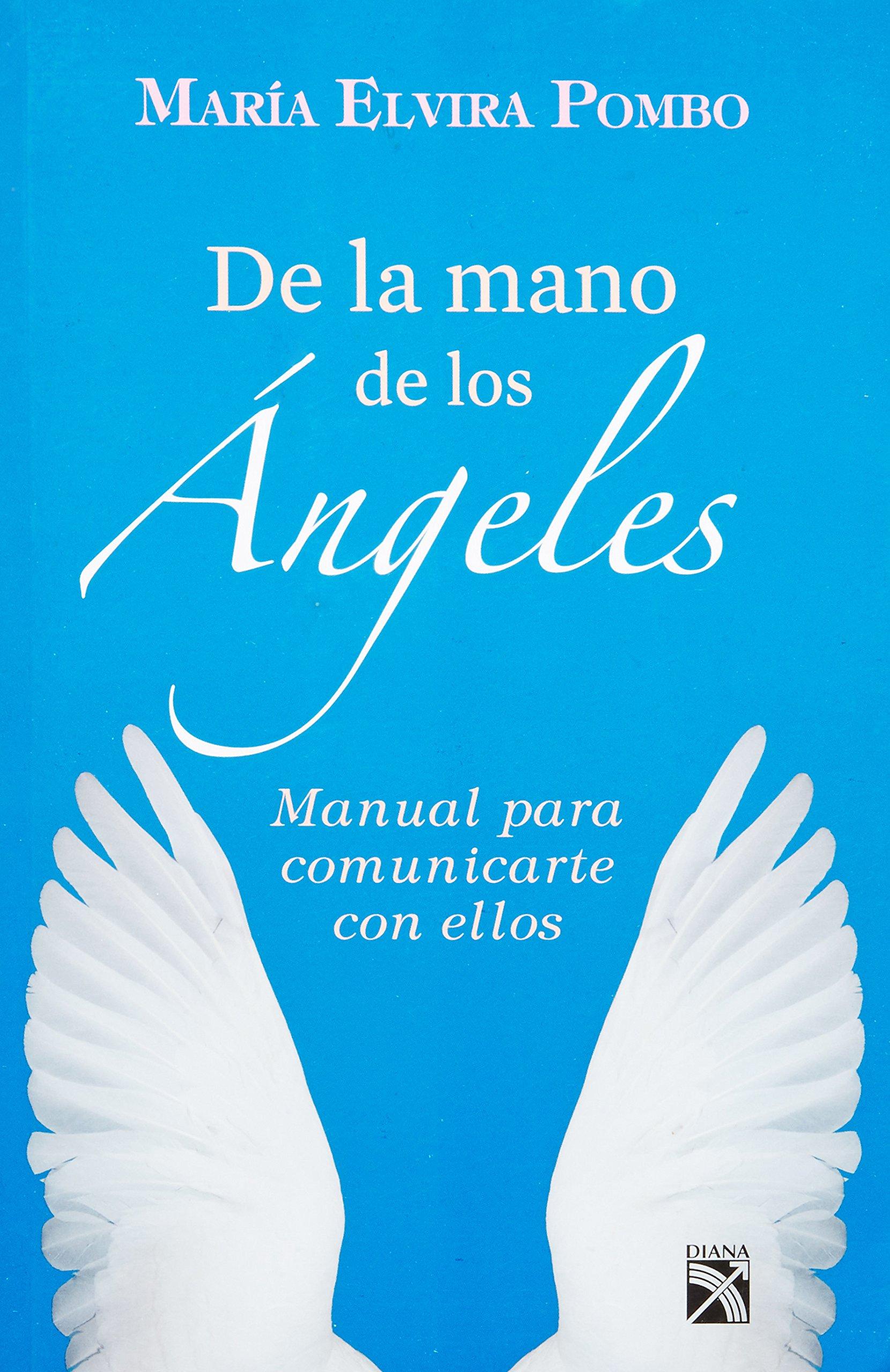 Download DE LA MANO DE LOS ANGELES (Spanish Edition) PDF