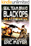 SEAL Team Bravo: Black Ops – ISIS at the Gates