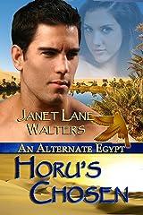 Horu's Chosen (An Alternate Egypt Book 2) Kindle Edition