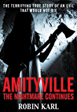 Amityville: The Nightmare Continues