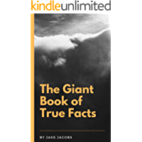The Giant Book Of True Facts (The Big Book Of Facts 16)