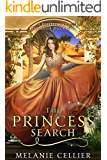 The Princess Search: A Retelling of The Ugly Duckling (The Four Kingdoms Book 5)