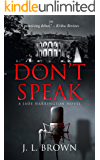 Don't Speak: A Jade Harrington Novel (Jade Harrington Series Book 1) (English Edition)
